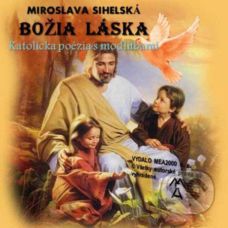Božia láska (e-book v .doc a .html verzii) - Miroslava Sihelská