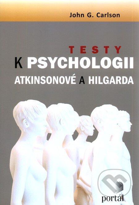 Testy k psychologii Atkinsonové a Hilgarda - John G. Carlson