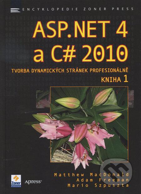 ASP.NET 4 a C# 2010 - Kniha 1 - Matthew MacDonald a kolektív