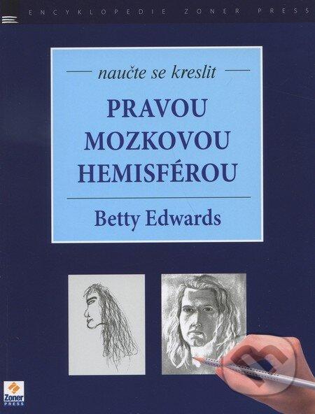 Naučte se kreslit - Pravou mozkovou hemisférou - Betty Edwards
