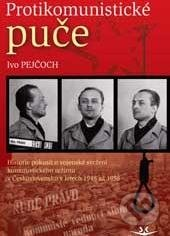 Protikomunistické puče - Ivo Pejčoch