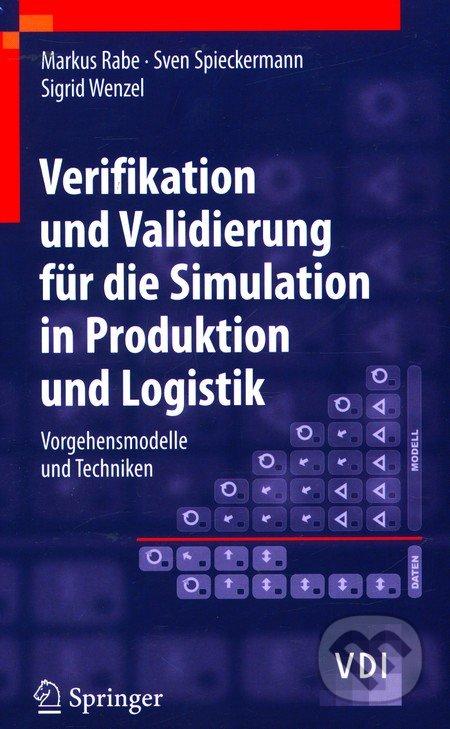 Verifikation und Validierung für die Simulation in Produktion und Logistik - Markus Rabe