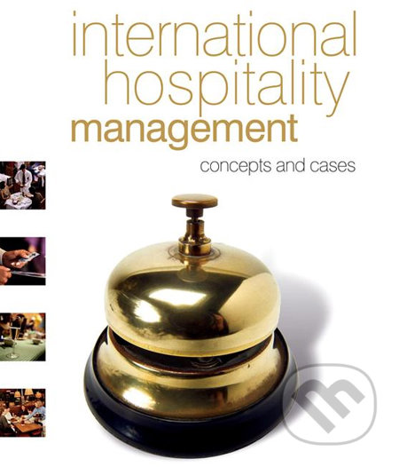 International Hospitality Management: Concepts and cases - Alan Clarke