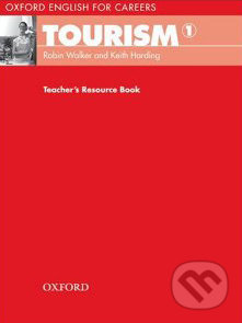 Oxford English for Careers: Tourism 1 - Teacher´s Book -