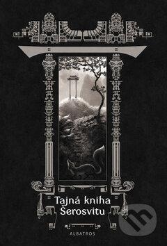Tajná kniha Šerosvitu - Karolina Francová