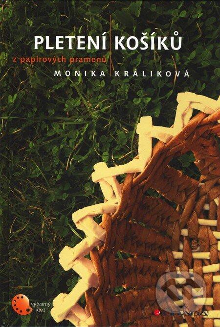 Pletení košíků z papírových pramenů - Monika Králiková