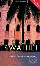 Colloquial Swahili: The Complete Course for Beginners - Lutz Marten