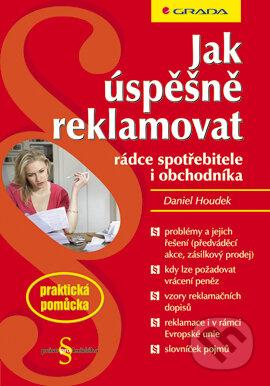 Jak úspěšně reklamovat - Daniel Houdek