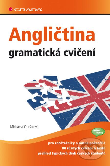 Angličtina – gramatická cvičení - Michaela Opršalová