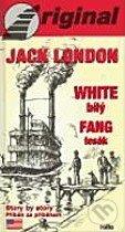 White Fang - Bílý Tesák + CD - Jack London