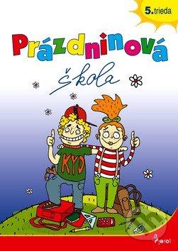 Prázdninová škola 5. trieda - Petr Šulc, Naděžda Rusňáková