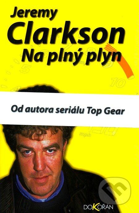 Na plný plyn - Jeremy Clarkson