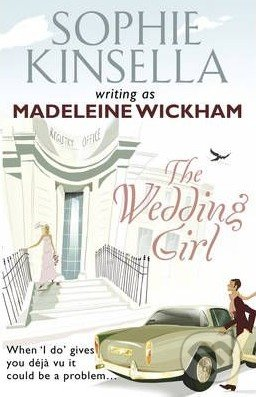 The Wedding Girl - Sophie Kinsella