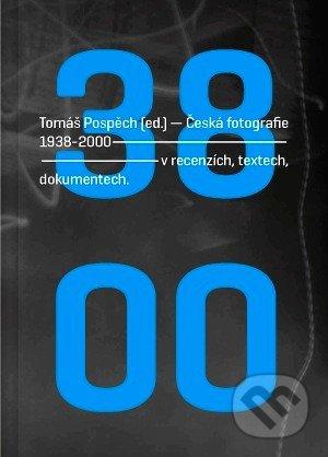 Česká fotografie 1938 - 2000 -