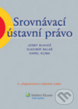 Srovnávací ústavní právo - Josef Blahož a kolektív