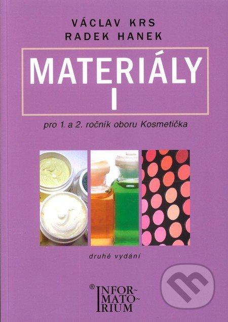 Materiály I pro 1. a 2. ročník oboru Kosmetička - Václav Krs, Radek Hanek