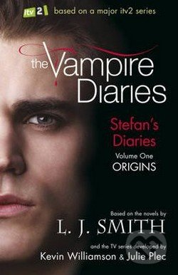 The Vampire Diaries: Stefan\'s Diaries (Volume One) - L.J. Smith
