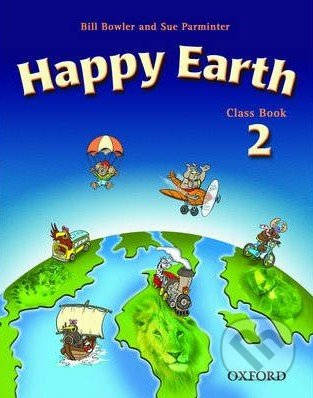 Happy Earth 2 - New Edition - Class Book - Bill Bowler, Sue Parminter