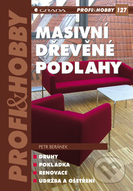 Masivní dřevěné podlahy - Petr Beránek