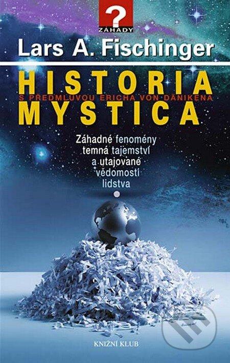 Historia mystica - Lars A. Fischinger