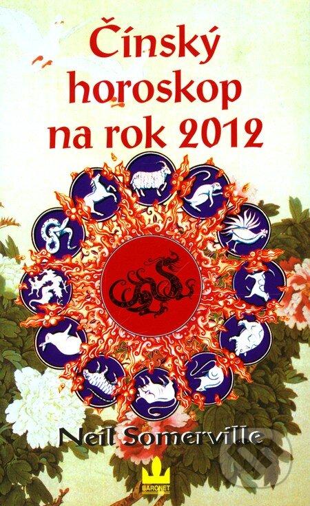 Čínský horoskop na rok 2012 - Neil Somerville