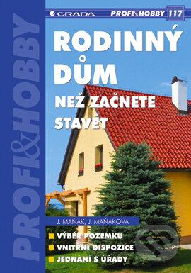 Rodinný dům - Jiří Maňák, Jana Maňáková