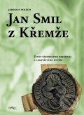 Jan Smil z Křemže - Jaroslav Polách
