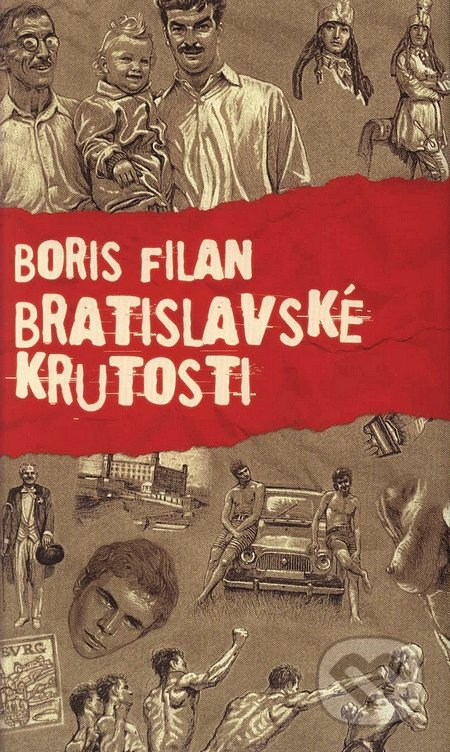 Bratislavské krutosti - Boris Filan