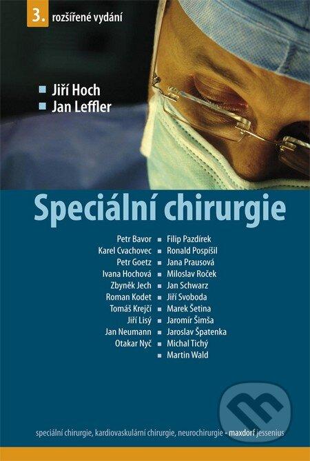 Speciální chirurgie - Jiří Hoch, Jan Leffler a kol.