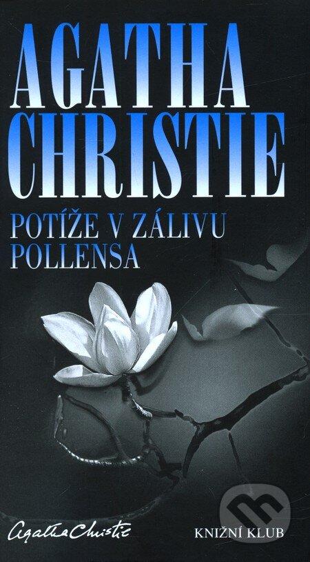 Potíže v zálivu Pollensa - Agatha Christie