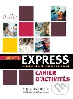 Objectif Express 1: Cahier d'activités A1/A2 - Náhled učebnice