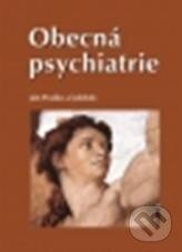 Obecná psychiatrie - Ján Praško a kolektív