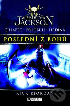 Percy Jackson - Poslední z bohů - Rick Riordan