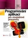 Programování aplikací pro vícejádrové procesory - Darryl Grove