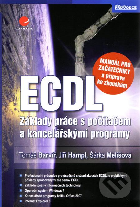 ECDL - manuál pro začátečníky a příprava ke zkouškám - Tomáš Barvíř a kolektív