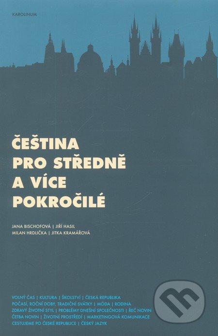 Čeština pro středně a více pokročilé - Jana Bischofová