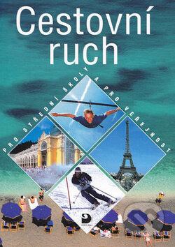 Cestovní ruch pro střední školy a pro veřejnost - Náhled učebnice