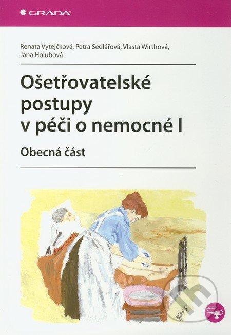 Ošetřovatelské postupy v péči o nemocné I - Náhled učebnice