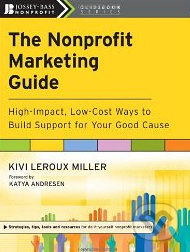 The Nonprofit Marketing Guide - Kivi Leroux Miller
