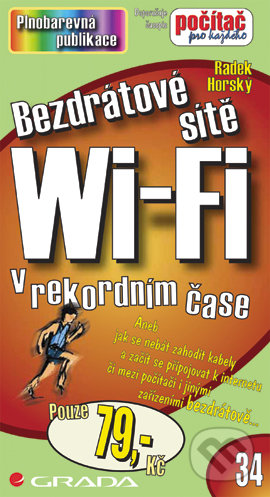 Bezdrátové sítě Wi-Fi - Radek Horský