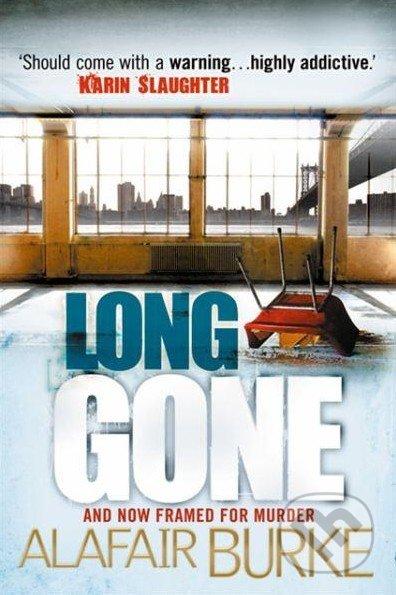 Long Gone - Alafair Burke