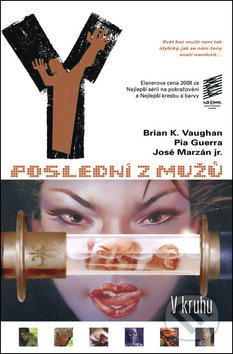 Y - Poslední z mužů 5 - Brian K. Vaughan, Pia Guerra