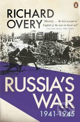 Russia\'s War 1941 - 1945 - Richard Overy