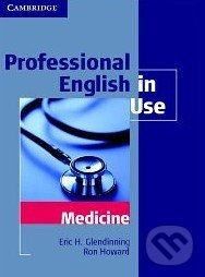 Professional English in Use: Medicine - Eric Glendinning