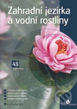 Zahradní jezírka a vodní rostliny - Vladimír Hříbal