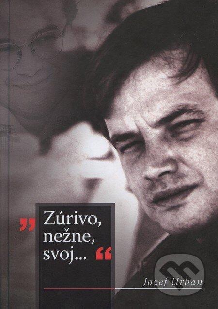 Public Promotion, s.r.o. Zúrivo, nežne, svoj... - Jozef Urban