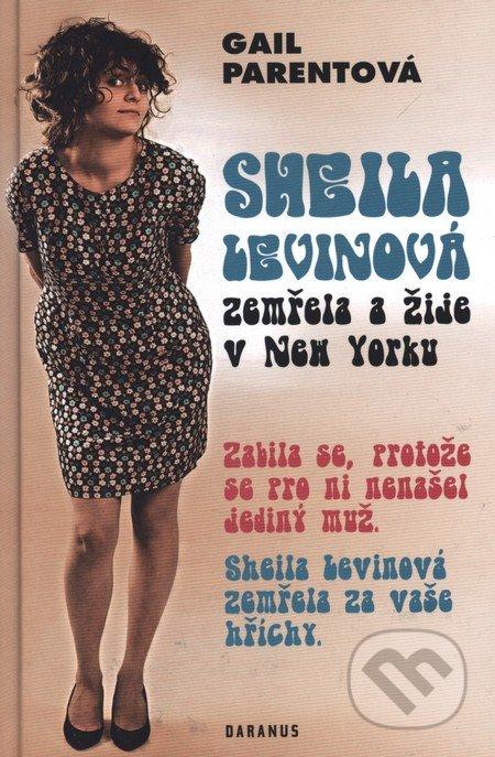 Sheila Levinová zemřela a žije v New Yorku - Gail Parentová