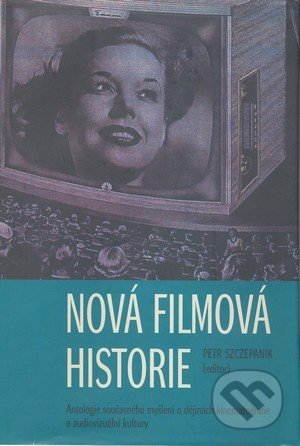 Nová filmová historie - Petr Szczepanik
