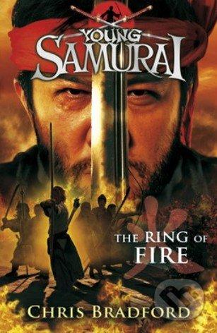Young Samurai: The Ring of Fire - Chris Bradford