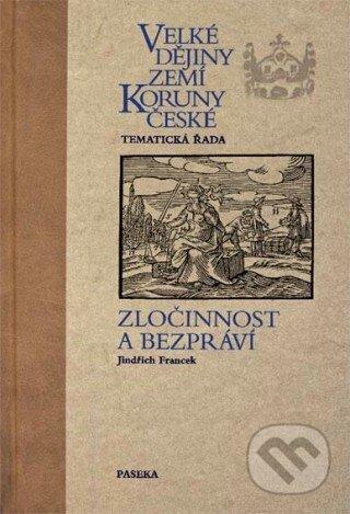 Velké dějiny zemí Koruny české - Tematická řada - Jindřich Francek